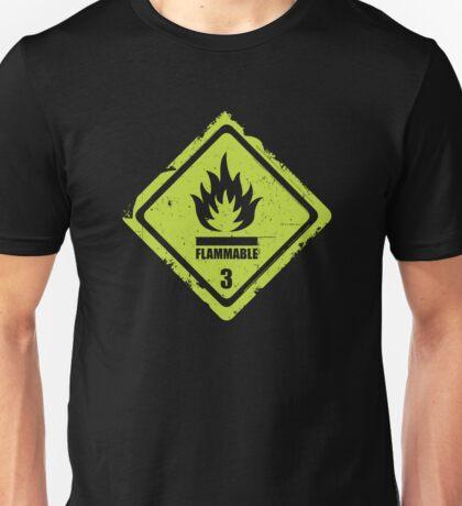 Flammable Sign Unisex T-Shirt