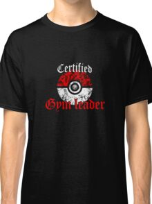 Certified Gym Leader Classic T-Shirt