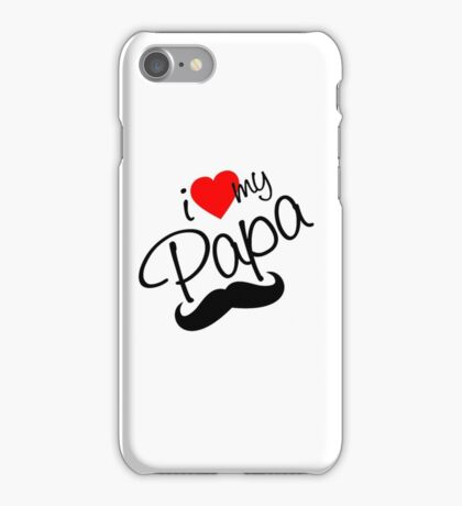 I Love Papa iPhone Case/Skin