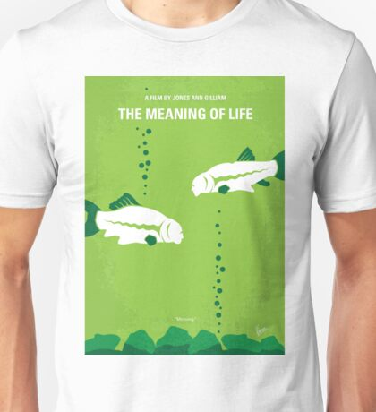 No226 My The Meaning of life minimal movie poster Unisex T-Shirt