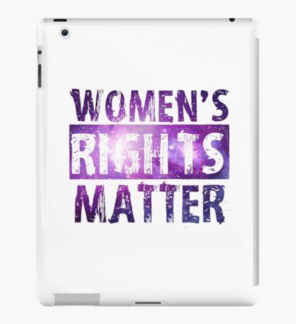 womens rights matter iPad Case/Skin