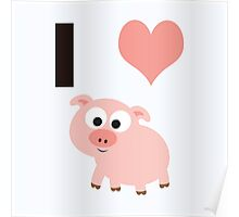 I heart pigs Poster