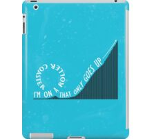 Roller Coaster That Only Goes Up iPad Case/Skin