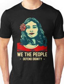We the People Defend Dignity Tshirts Unisex T-Shirt