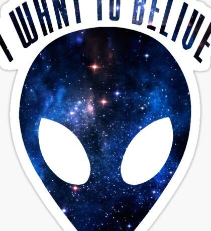 I WANT TO BELIVE Sticker