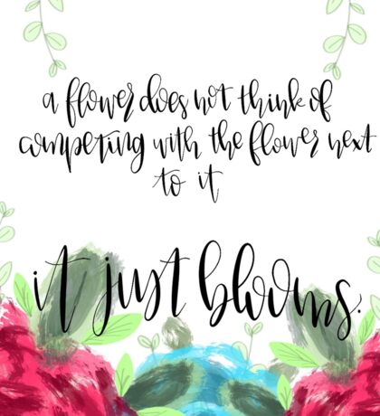 """""""It Just Blooms"""" Quote Sticker"""