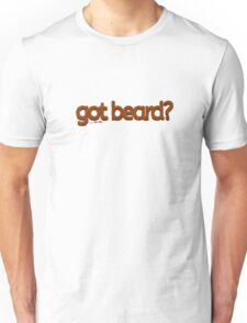 got beard?-Furry Fun-Beard Pride-Kodiak Bear Unisex T-Shirt