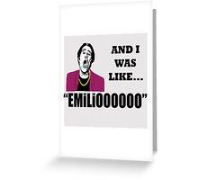 EMILIOOOOoooo Greeting Card