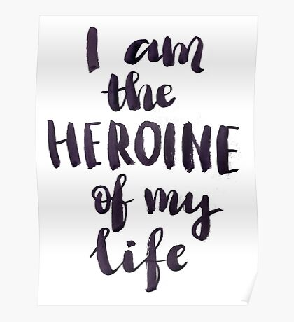 I am a heroine of my life Poster