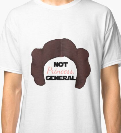 Not Pricness, General Leia Classic T-Shirt