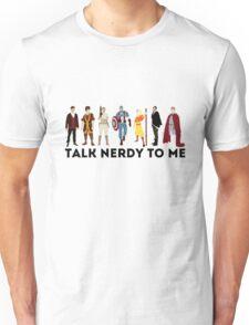 Talk Nerdy To Me - Talk Dirty To Me Parody - TV - Movie - Comic - Superhero Nerd  Unisex T-Shirt