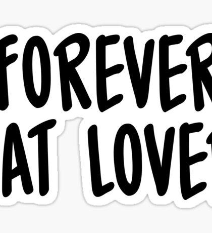 Forever cat lover Sticker