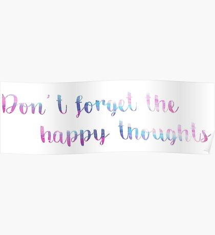Don't Forget the Happy Thoughts- Chance the Rapper Poster