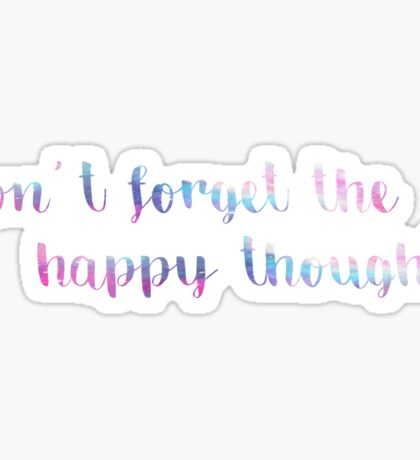 Don't Forget the Happy Thoughts- Chance the Rapper Sticker