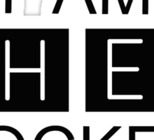 I AM SHER-LOCKED Sticker