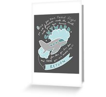 Once You Have Tasted Flight Greeting Card