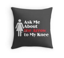 Skyrim - Ask Me About the Arrow (female) on dark Throw Pillow