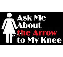 Skyrim - Ask Me About the Arrow (female) on dark Photographic Print