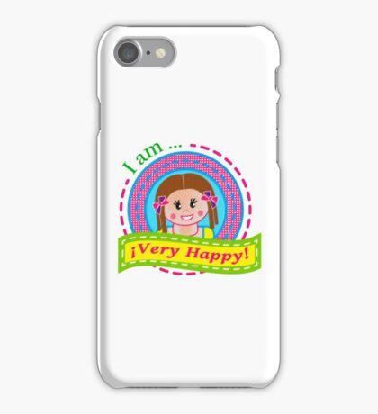 ¡I am very happy! iPhone Case/Skin