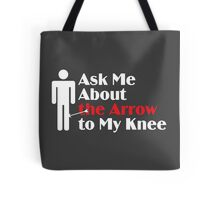 Skyrim - Ask Me About the Arrow (male) on dark Tote Bag