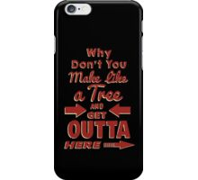 The Immortal Words of Biff Tannen iPhone Case/Skin