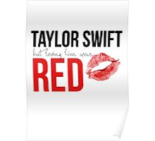 Loving Him Was Red Poster