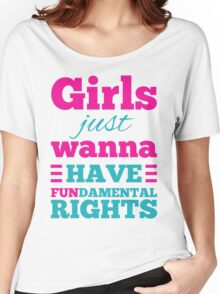 Girls just wanna have fundamental rights Women's Relaxed Fit T-Shirt