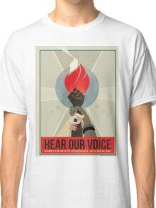 Hear Our Voice Classic T-Shirt