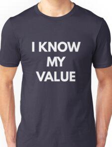 I Know My Value - Feminist Unisex T-Shirt