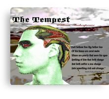 The Tempest Full Fathom Five thy Father Lies Canvas Print