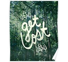 Get Lost x Muir Woods Poster