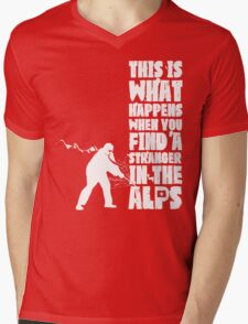 ...When You Find a Stranger in the Alps Mens V-Neck T-Shirt
