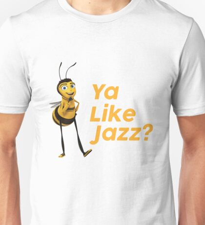Ya Like Jazz Unisex T-Shirt