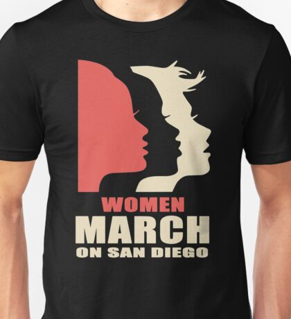 Women's March on San Diego Unisex T-Shirt