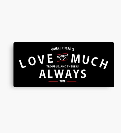 Justin Baldoni Official Love Much Always Shirt (Black Version) Canvas Print
