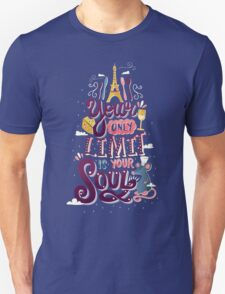 Your Only Limit Is Your Soul Unisex T-Shirt