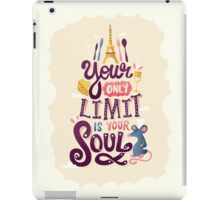 Your Only Limit Is Your Soul iPad Case/Skin