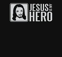 Jesus is my hero Unisex T-Shirt