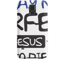I may not perfect but Jesus thinks I'm to die for Samsung Galaxy Case/Skin