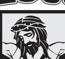 Proud to be a Jesus freak Sticker