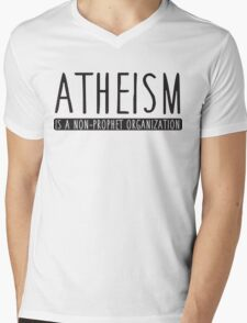 Atheism is a non-prophet organization Mens V-Neck T-Shirt