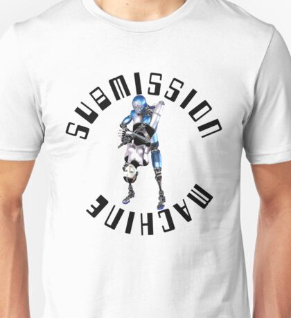 Submission Machine Unisex T-Shirt