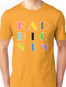 Radical Big Sis Sister Retro Vintage 1980 Something 1980's Funny Graphic Tee Shirts Unisex T-Shirt