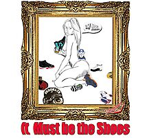 It Must Be the Shoes Photographic Print