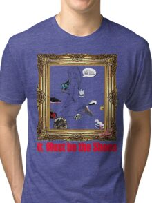 It Must Be the Shoes Tri-blend T-Shirt