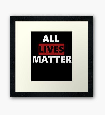 All Lives Matter Framed Print