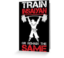 Train Insaiyan Remain Same Greeting Card