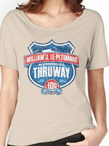 William J. Le Petomane Memorial Thruway Women's Relaxed Fit T-Shirt