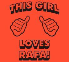 Girls love Rafa Nadal by Furfantarex