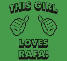 Girls love Rafa Nadal One Piece - Short Sleeve